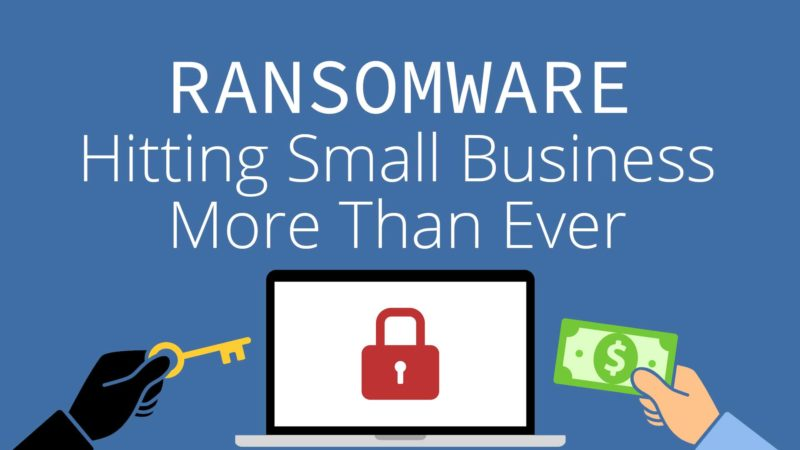 Ransomware Running Rampant in Small Business