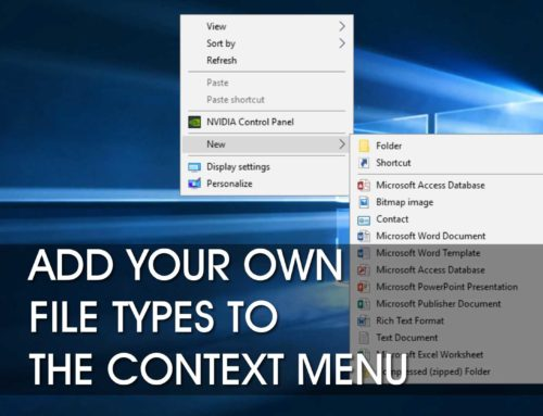 Add New File Types to Windows 10 Context Menu