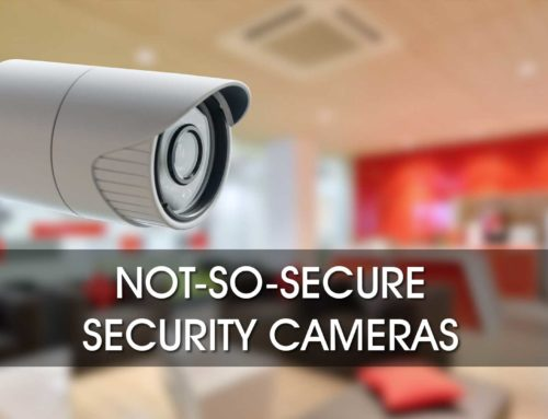 Are Your IP Security Cameras Secure?