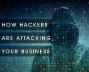 How Hackers Are Attacking Your Business
