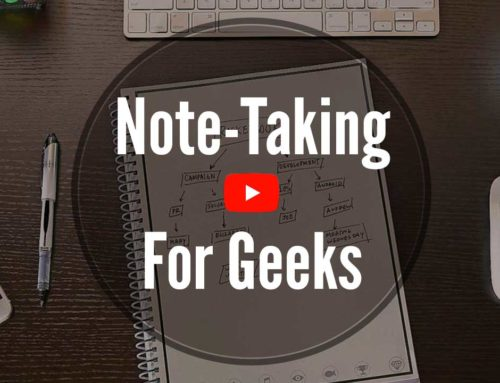 Tech Tip Tuesday – Note-Taking for Geeks