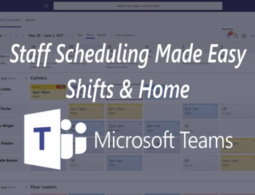 Staff Scheduling – Shifts & Home – Microsoft Teams