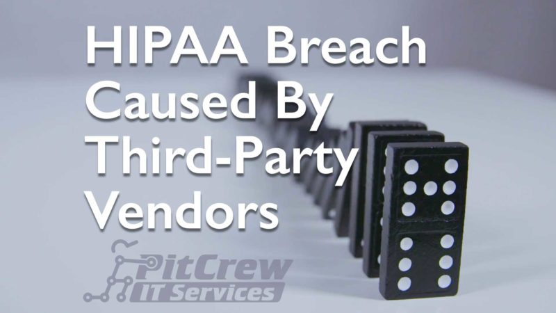 HIPAA Breach Risk from Third-Party Vendors