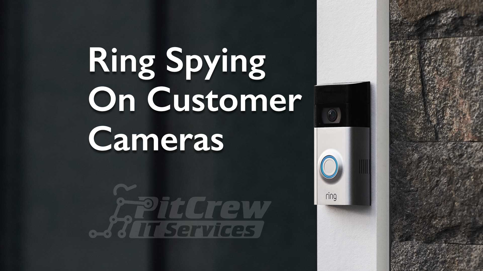 Ring Spying On Customer Cameras