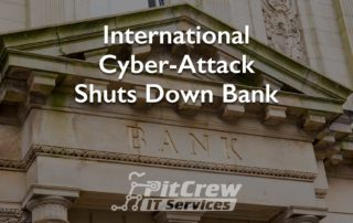 International Cyber Attack Shuts Down Bank