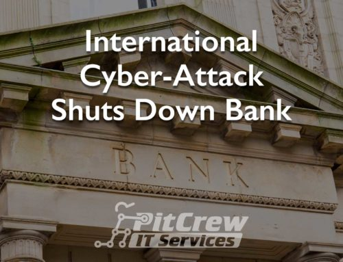 International Cyber-Attack Shuts Down Bank