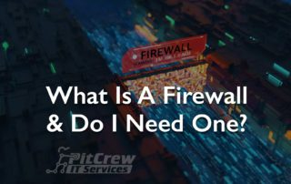 What Is A Firewall & Do I Need One