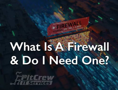 What is a Firewall and Do I Need One?