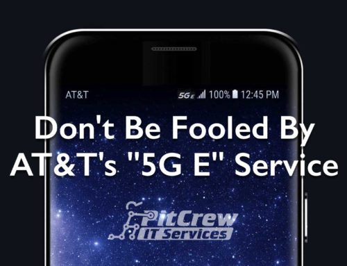 "Don't Be Fooled By AT&T's ""5G E"" Service"