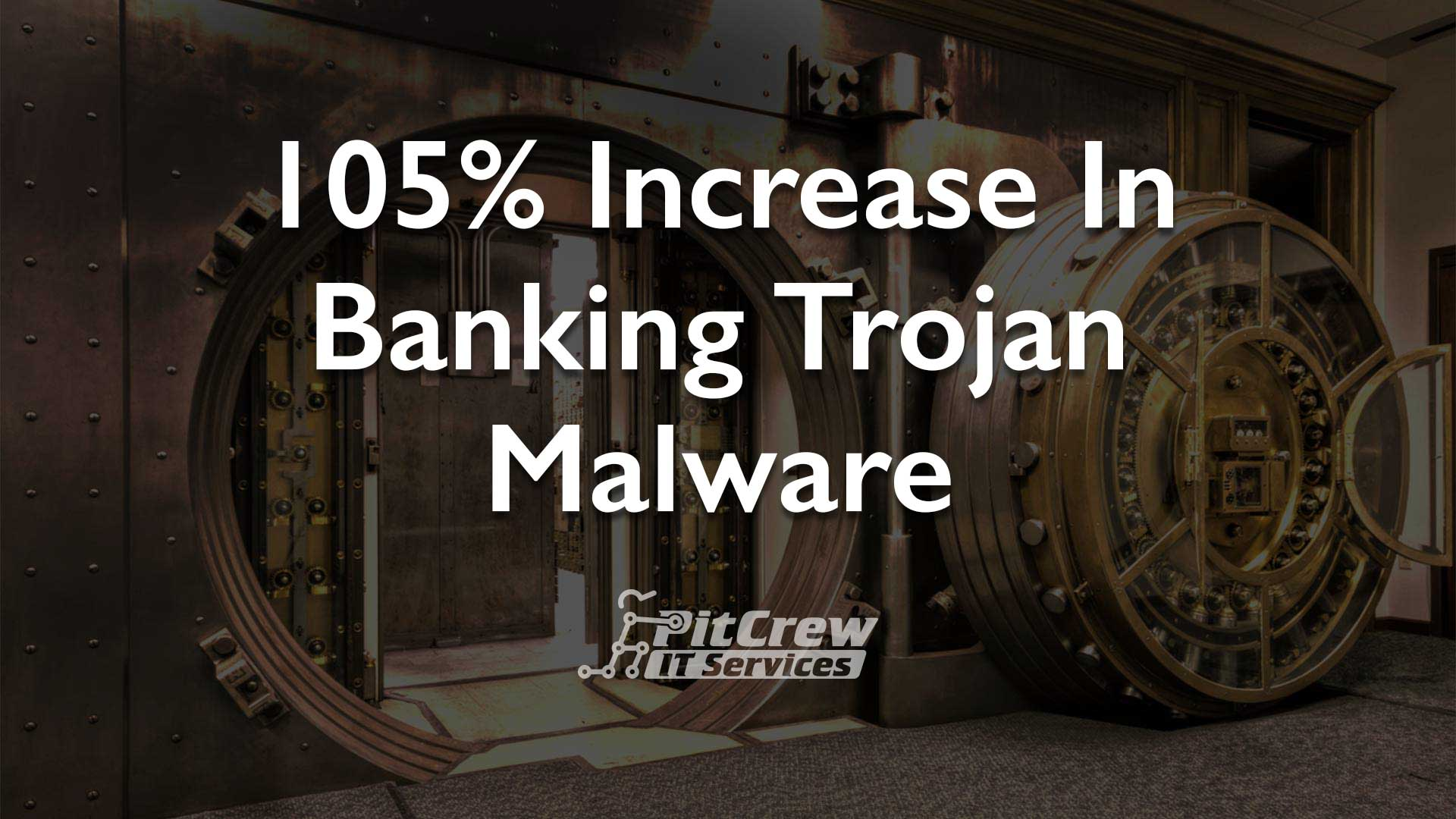 Banking Trojans Double