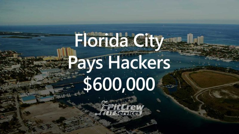 Florida City Pays Hackers 600000