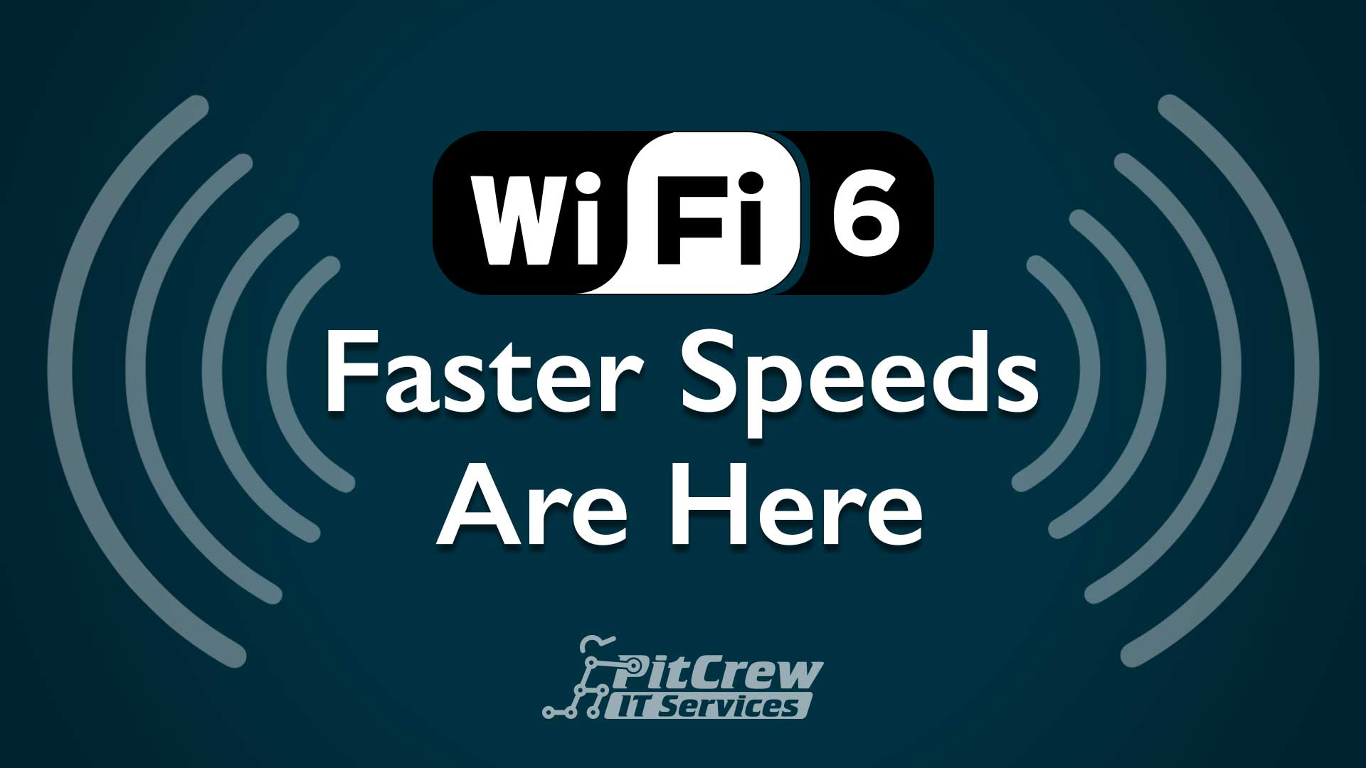 WiFi 6 Faster Speeds