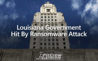 Louisiana Government Hit By Ransomware Attack