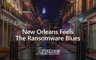 New Orleans Feels The Ransomware Blues