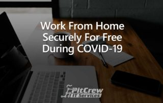 Work From Home Securely For Free During COVID-19