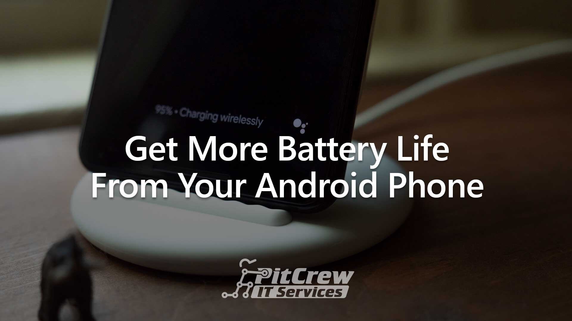 Get More Battery Life From Your Android Phone