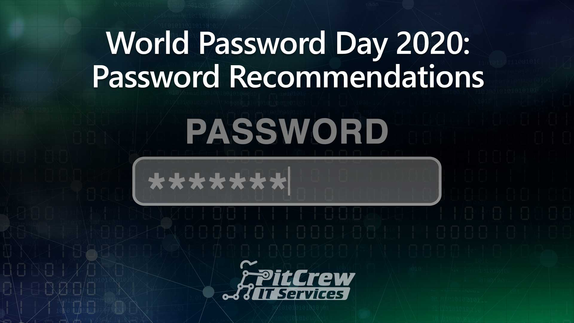 World Password Day 2020: Password Recommendations