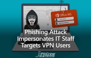 Phishing Attack Impersonates IT Staff Targets VPN Users