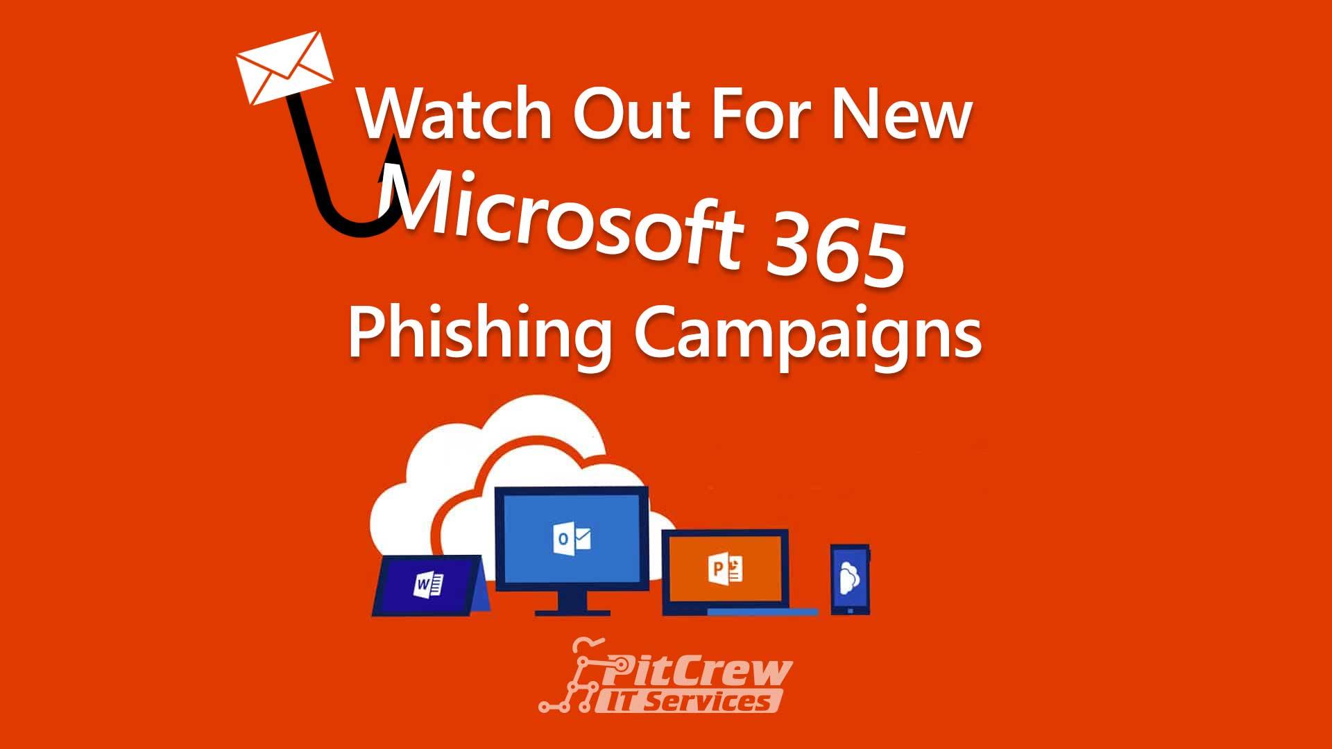 Watch Out For New Microsoft 365 Phishing Campaigns