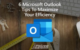 6 Microsoft Outlook Tips To Maximize Your Efficiency