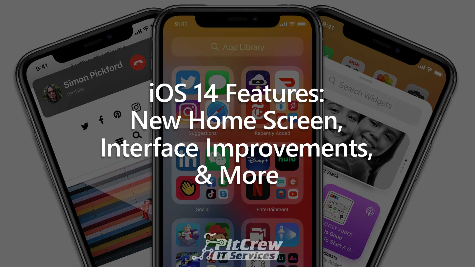 iOS 14 Features: New Home Screen, Interface Improvements, & More